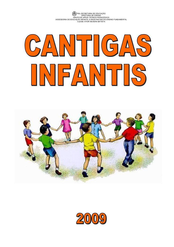 Apostila cantigas infantis  by SECRETARIA DE EDUCACION PUBLICA via slideshare