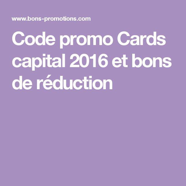 Code promo Cards capital 2016 et bons de réduction