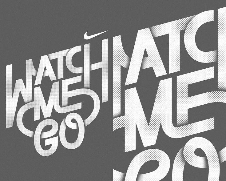 NIKE WATCH ME GO Created By: Tim Easley