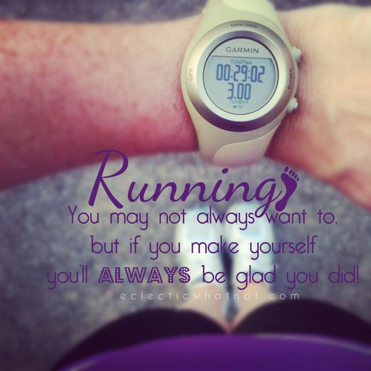 May not always want to...: Glad, You Ll, Fitness, Truth, Running Inspiration, Running Motivation, Workout