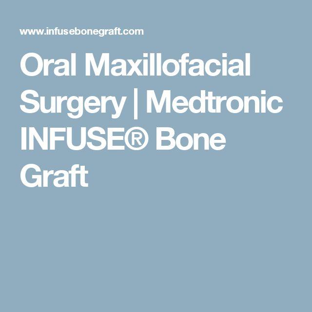 Oral Maxillofacial Surgery | Medtronic INFUSE® Bone Graft
