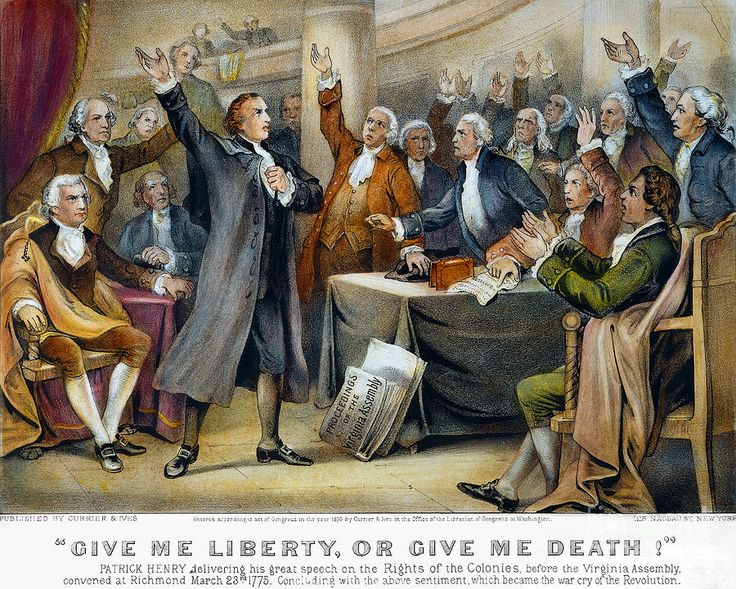 (75) I know not what course others may take; but as for me, give me liberty or give me death! patrick-henry-1775
