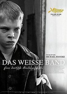 "The White Ribbon is a 2009 Austrian-German film, released in black and white, written and directed by Michael Haneke. The drama darkly depicts society and family in a northern German village just before World War I. According to Haneke, the film is about ""the origin of every type of terrorism, be it of political or religious nature."