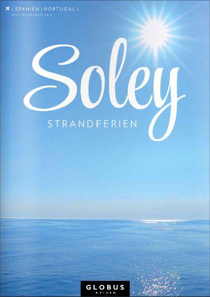 GLOBUS REISEN SOLEY | SPANIEN | PORTUGAL | Sommer 2014 #globusreisen #soley #strandferien by letizia.lorenzetti http://issuu.com/m-travel/docs/globus_soley_strandferien_d_espo_so?e=4538764/7000669