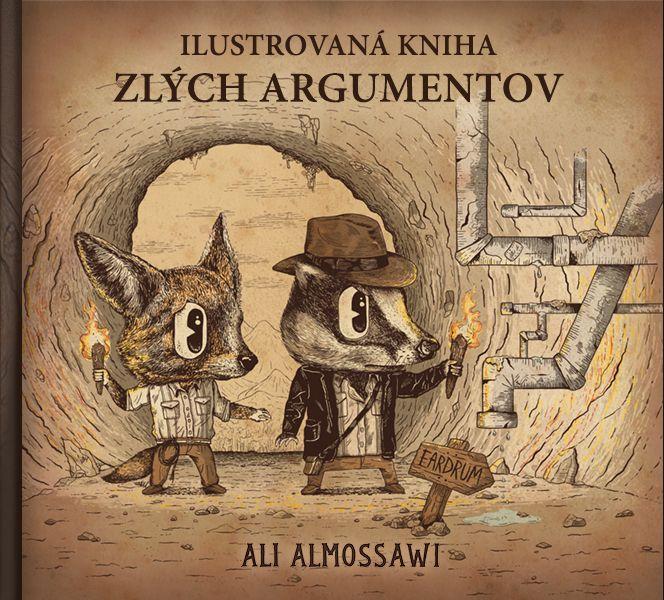 Ilustrovaná kniha zlých argumentov (Preklad vyhotovil Filip Klinovský)