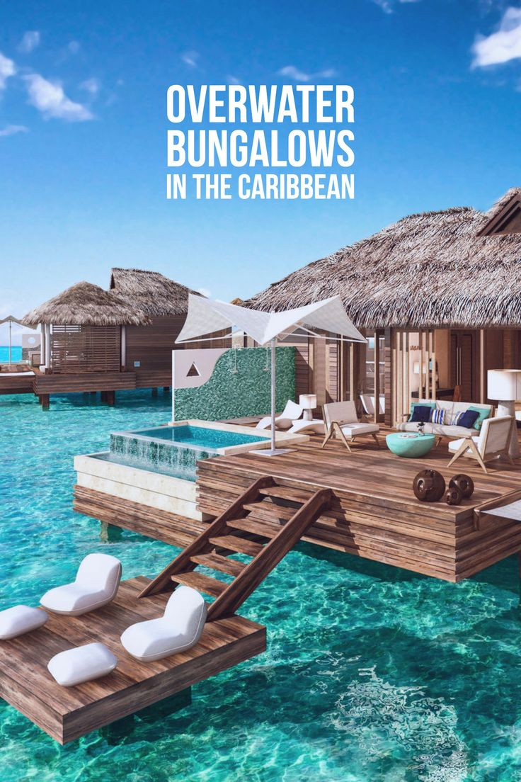 You don't have to travel to Tahiti to stay in an overwater bungalow! Here are some options in the Caribbean.