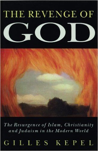PARADOX: This book written by a secular non-believer actually gives HOPE for Catholics. The Revenge of God: The Resurgence of Islam, Christianity and Judaism in the Modern World by Gilles Kepel reviewed here … http://corjesusacratissimum.org/2009/09/book-review-the-revenge-of-god-the-resurgence-of-islam-christianity-and-judaism-in-the-modern-world-by-gilles-kepel/
