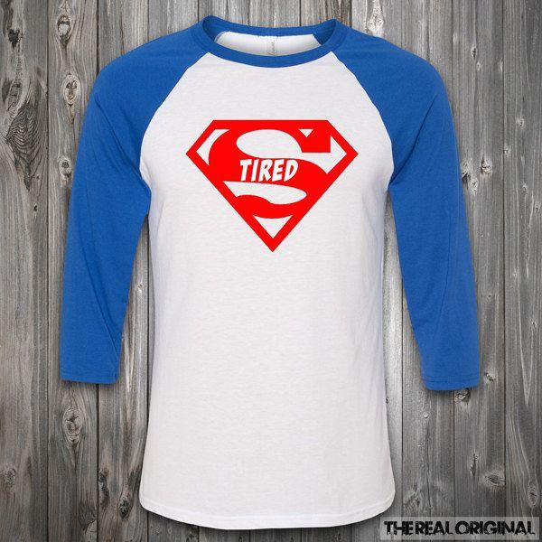 Super Tired Superman Raglan - Super Hero Shirt Comic Nerd Tee Marvel Cartoon Lazy Can't Adult Raglan Tumblr T-Shirt RO226 by TheRealOriginal on Etsy