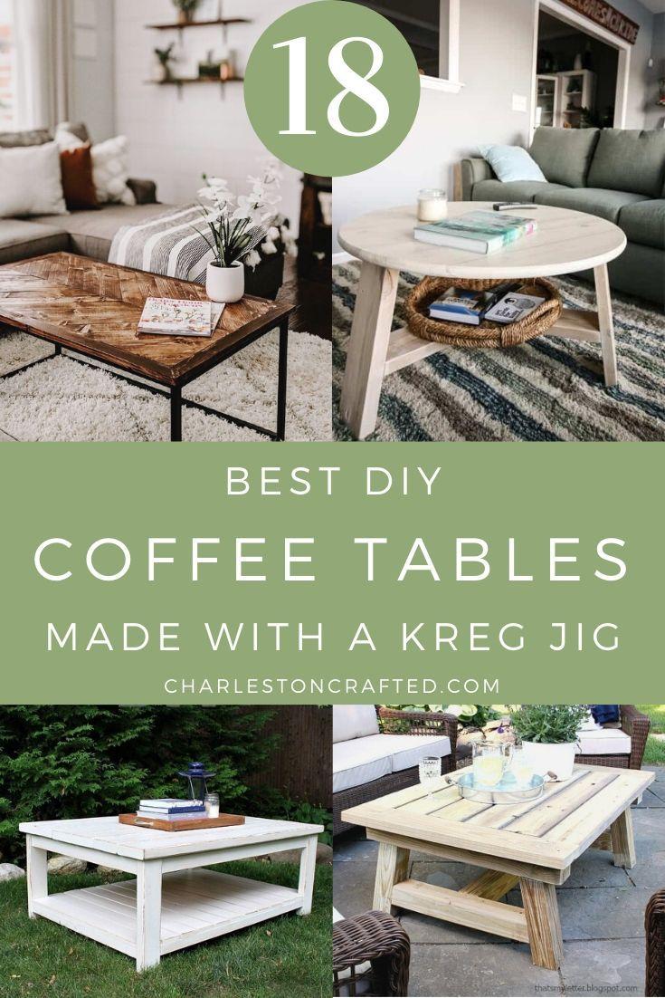 18 Kreg Jig Coffee Table Ideas Diy Coffee Table Coffee Table Plans Coffee Table [ 1102 x 735 Pixel ]