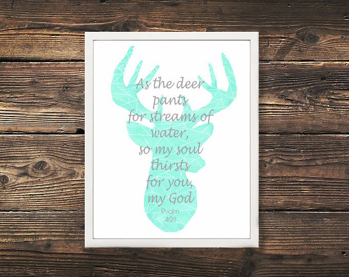 """""""As the deer pants for streams of water, so my soul thirsts for you, my God."""" Psalm 42:1  Browse unique items from WildNorthCreations on Etsy, a global marketplace of handmade, vintage and creative goods."""