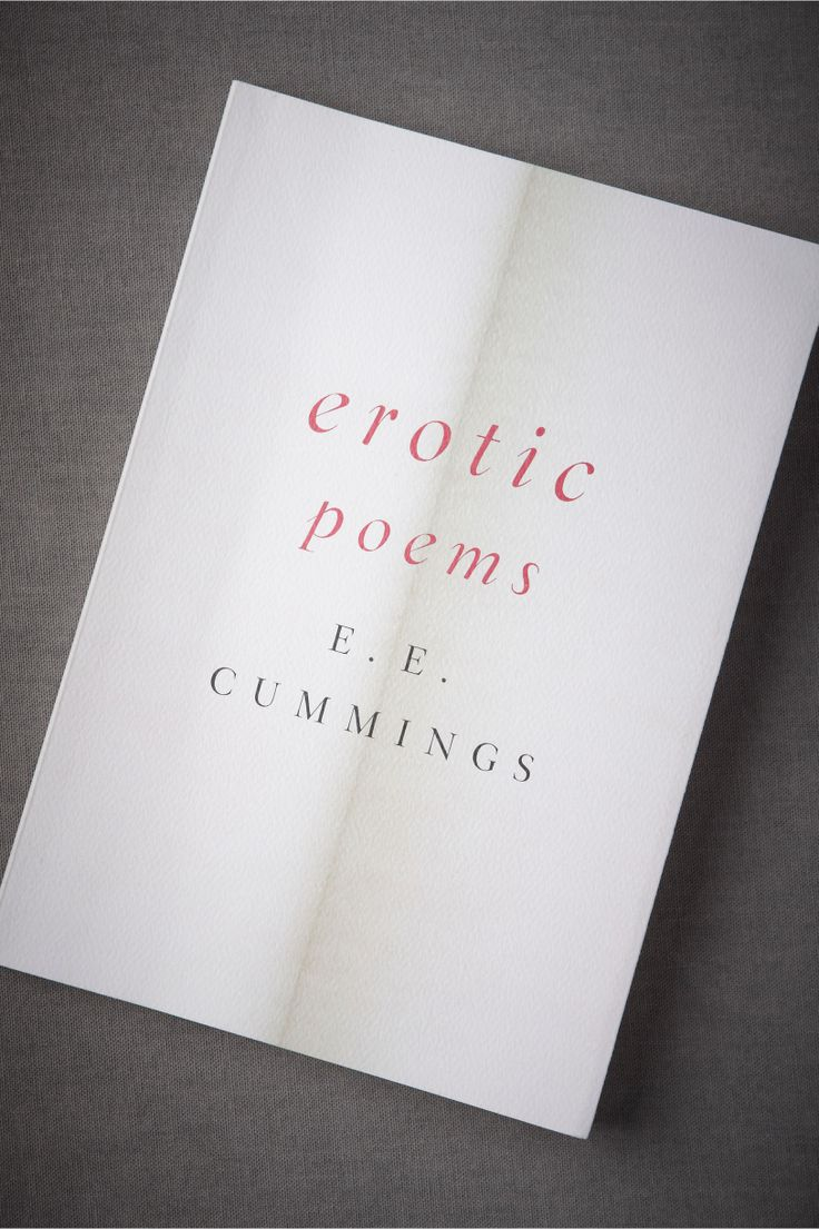 best images about poetry e e cummings erotic poems by e e cummings from e e cummings original manuscripts a collection of delightful