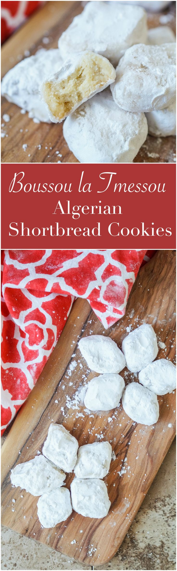 Boussou La Tmessou (بوسو لا تمسو)- Algerian shortbread cookies lightly dipped in orange blossom water and coated in powdered sugar for #InternationalCookies  #boussoulatmessou #Algeria #Algerian #recipe #cookie #dessert #shortbread