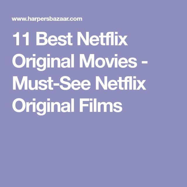 11 Best Netflix Original Movies - Must-See Netflix Original Films
