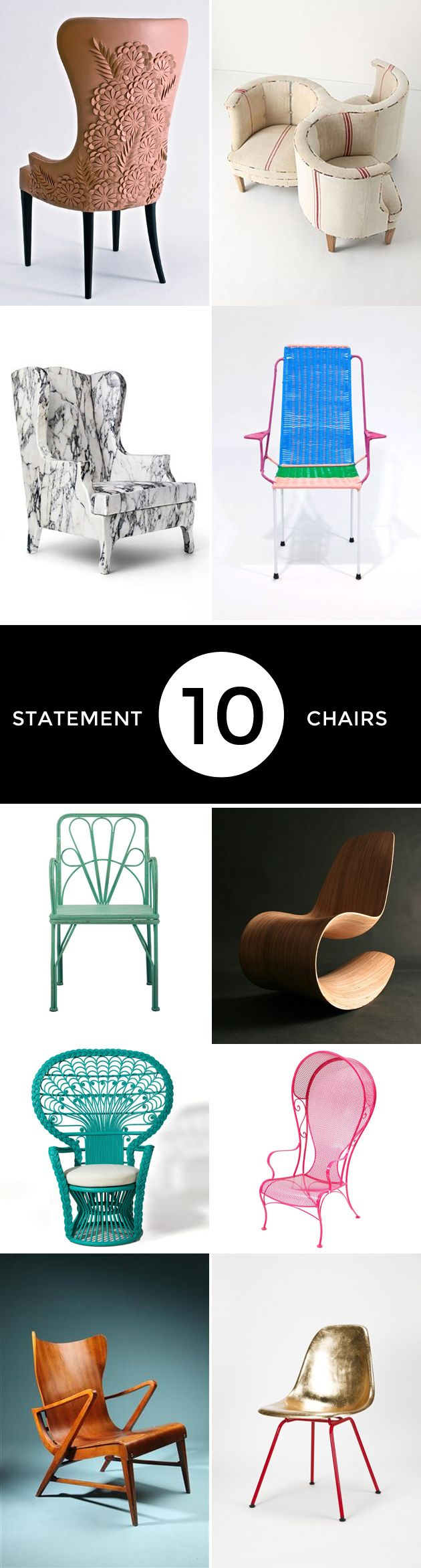 Every house needs a statement chair. Here are the top 10.