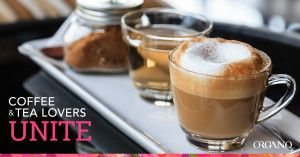 Coffee & Tea Lovers Unite with ORGANO™ davidgenevieve.myorganogold.com http://davidgenevieve.myorganogold.com/ae-ar/
