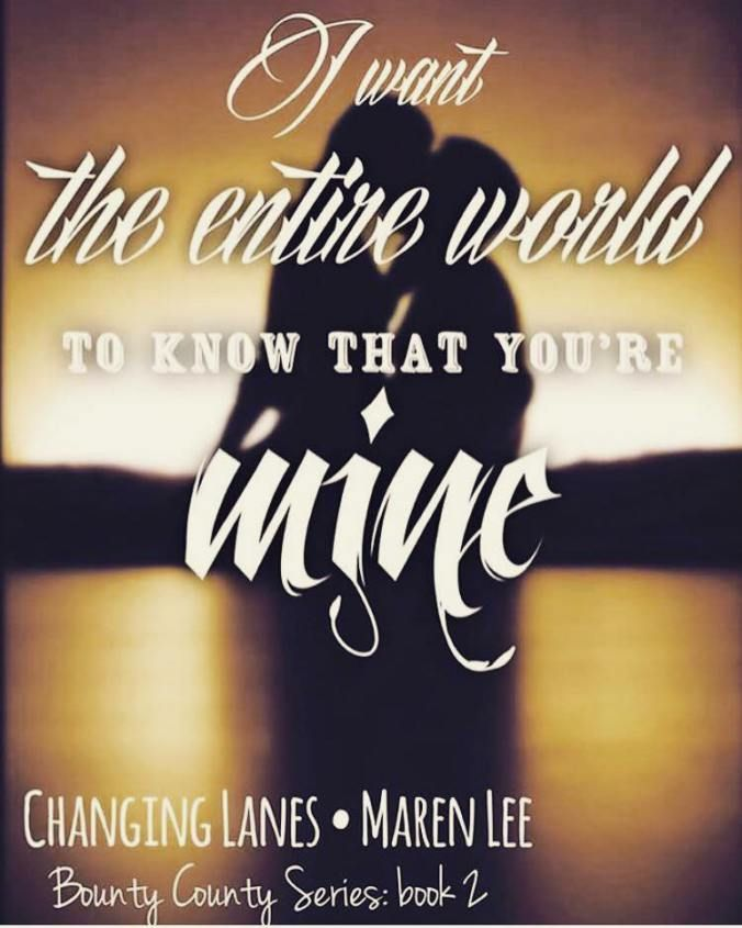 CHANGING LANES: Bounty County Book 2 by Maren Lee    Blurb: Lane Bennett is the new hotshot lead public defender of Bounty County. A transplant from Chicago to Montana Lane ran from the big city to escape a bad breakup a far-too-stressful job and all the anxiety issues that came along with it. But kicking ass and taking names as a small town public defender often pits her against the hottie Sheriffs Department deputies. In order to win she has to make them look bad. Lane the evil harpy as…