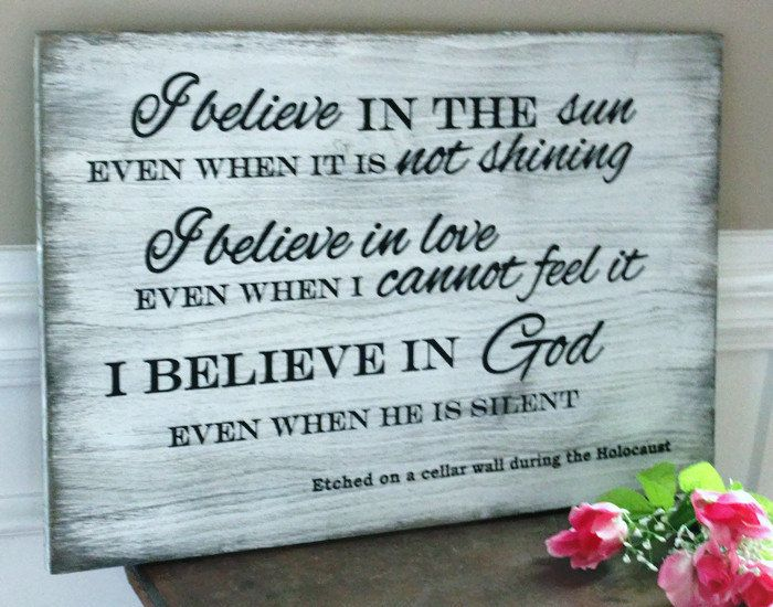 I Believe In The Sun Even When It Is Not Shining - Carved Wood Sign - Inspirational Quote  - Engraved Wood Wall Art - Wood Holocaust Sign by Gratefulheartdesign on Etsy