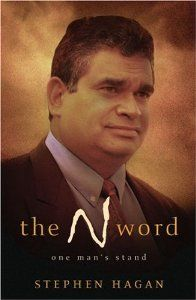 The N Word: Stephen Hagan: 9781875641987: Amazon.com: Books