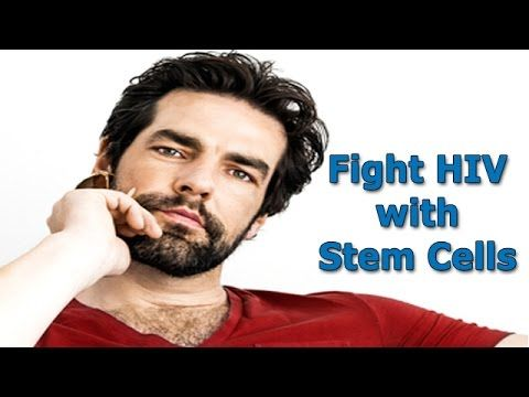 Stem Cell Treatment for AIDS and HIV - Fighting HIV With Stem Cells