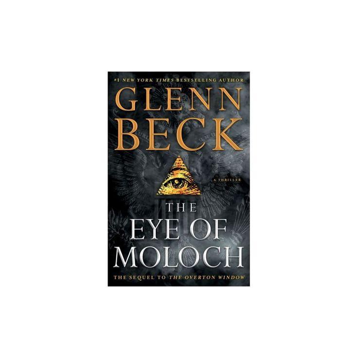 Eye of Moloch (Hardcover) by Glenn Beck