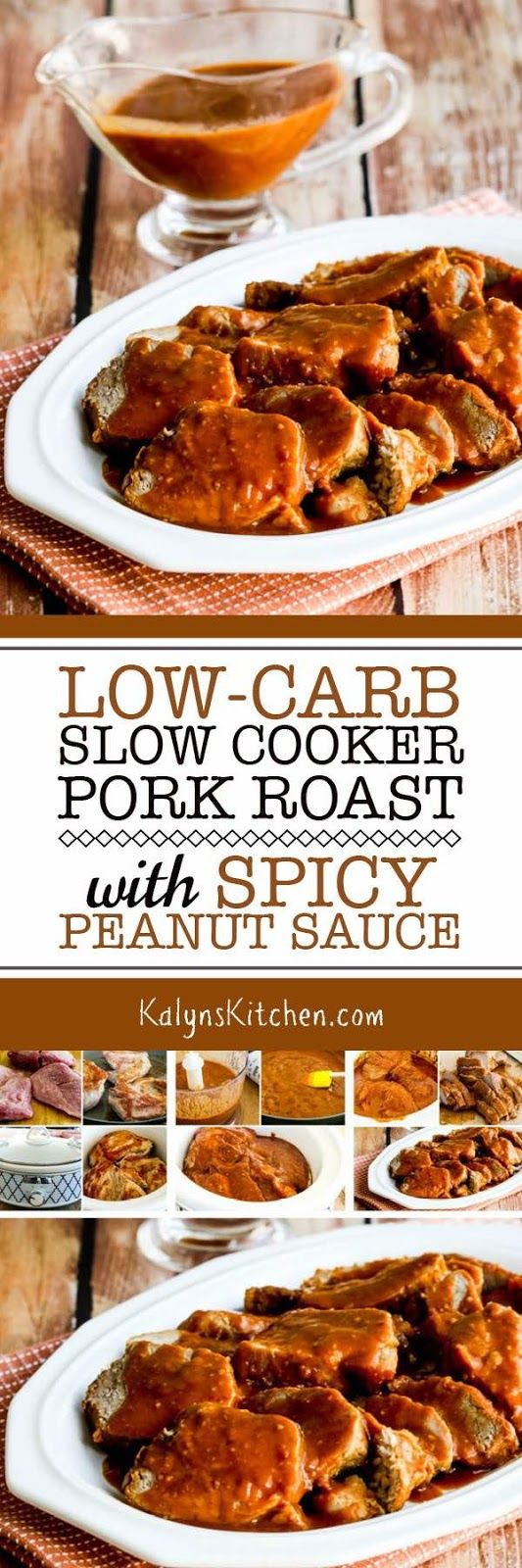 I love this Low-Carb Slow Cooker Pork Roast with Spicy Peanut Sauce, but this recipe also has instructions for making this tasty dish in the Instant Pot or electric pressure cooker if you prefer that. Either way you make it, with approved ingredients this recipe is low-carb, Keto, low-glycemic, gluten-free, dairy-free, and South Beach Diet Friendly. [found on KalynsKitchen.com] #SlowCookerPork #PressureCookerPork #InstantPotPork #PorkwithPeanutSauce #PeanutSauce