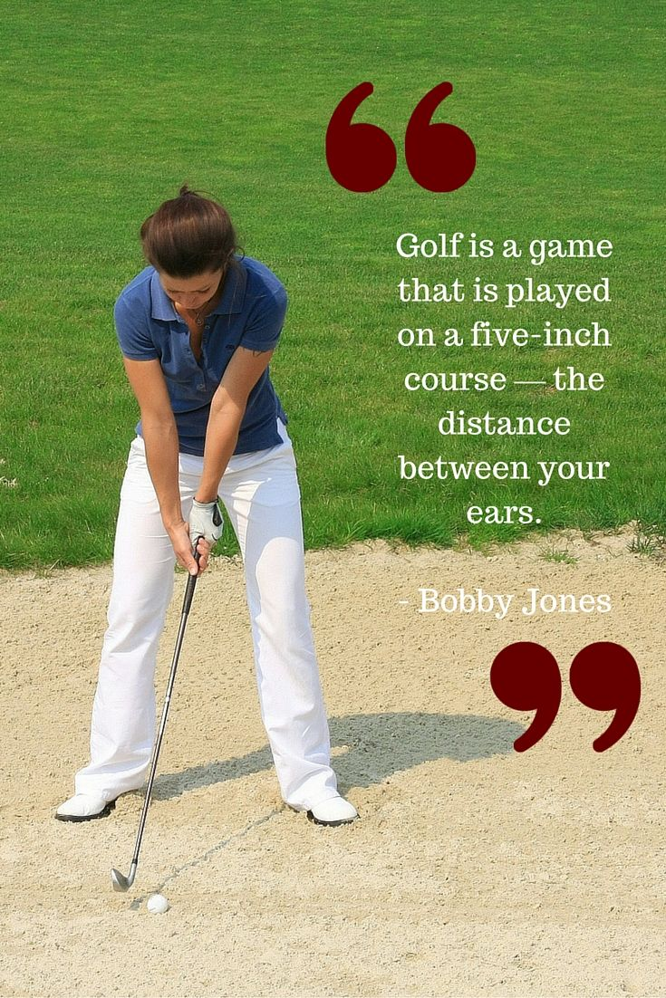 Golf is a game that is played on a five-inch course — the distance between your ears. - Bobby Jones | more #golf quotes from @lorisgolfshoppe