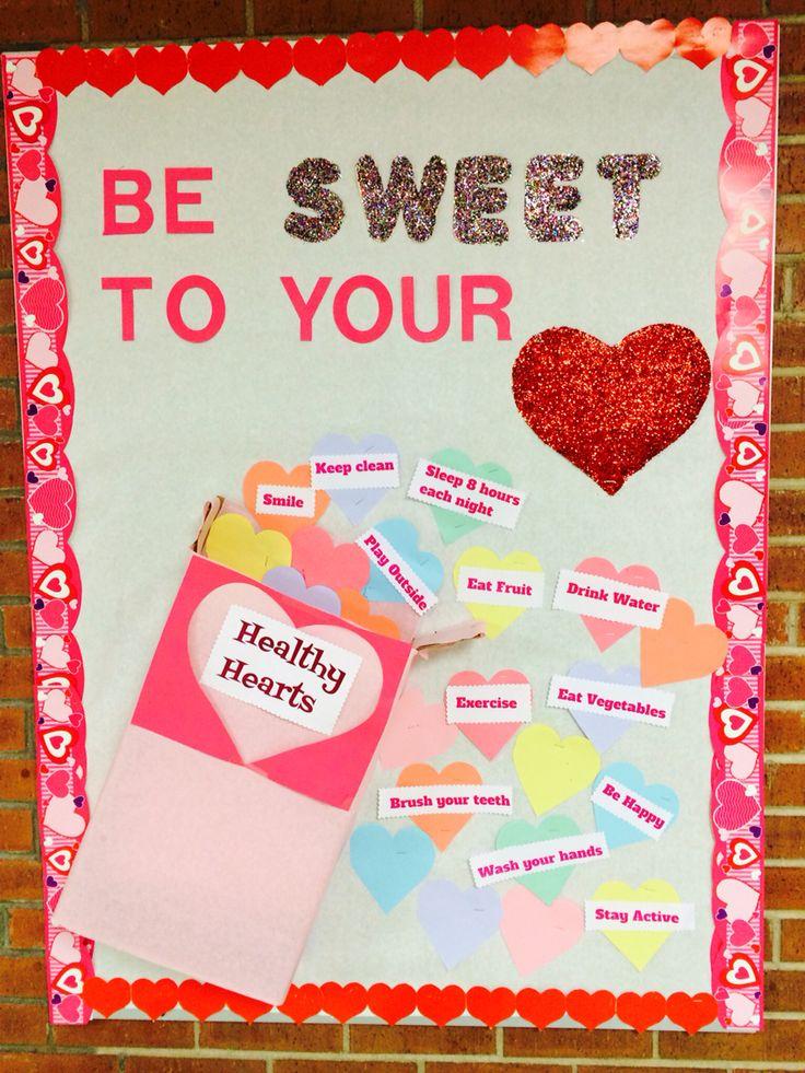 """Feb """"be sweet to your heat"""" school nurse board"""
