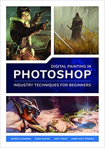 Pdf Download Digital Painting In Photoshop Industry Techniques For