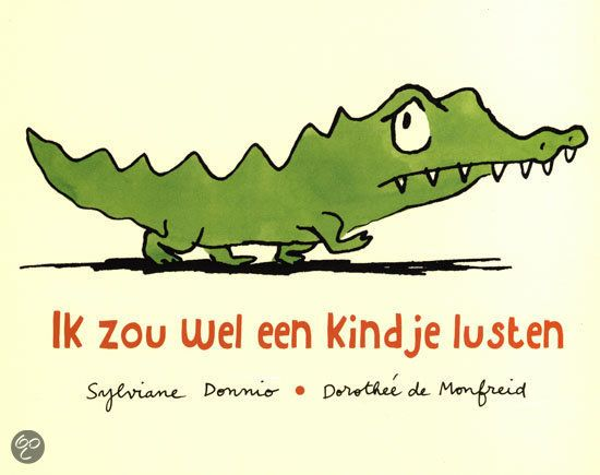 bol.com | Ik Zou Wel Een Kindje Lusten + Pluchen Krokodil, Sylviane Donnio | Boeken...