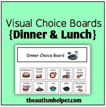 Visual Choice Boards {Dinner & Lunch} {set contains a choice board for lunch and dinner each with 20 options} by theautismhelper.com