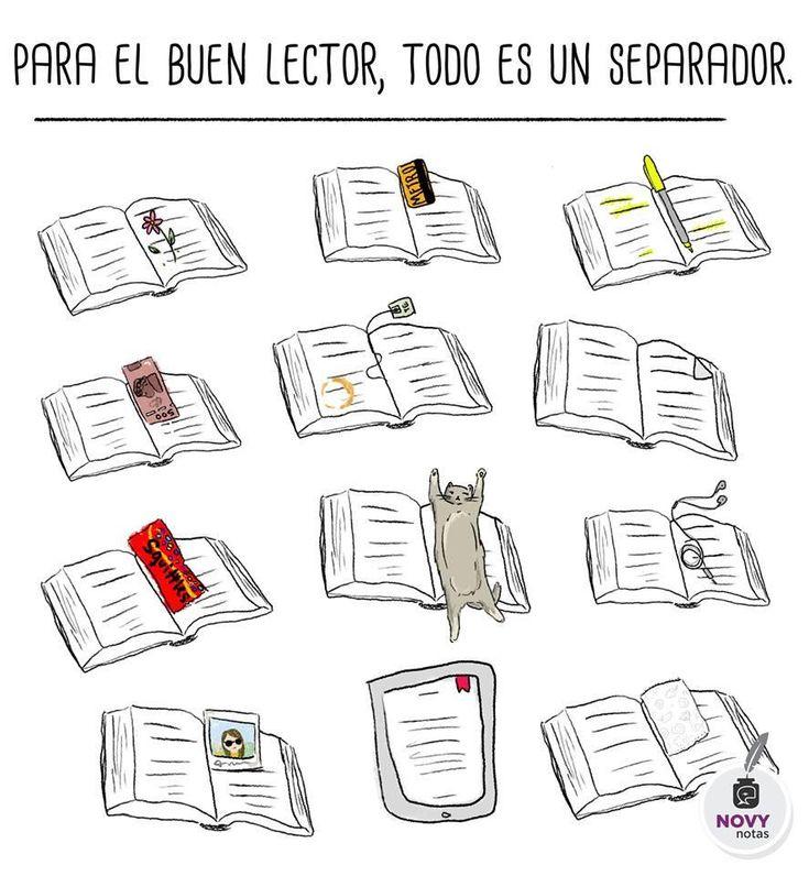 """""""Para un buen lector, todo es un separador."""""""