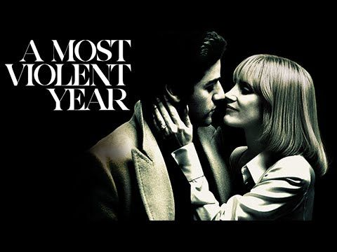 film trailers: A MOST VIOLENT YEAR from J.C. Chandor