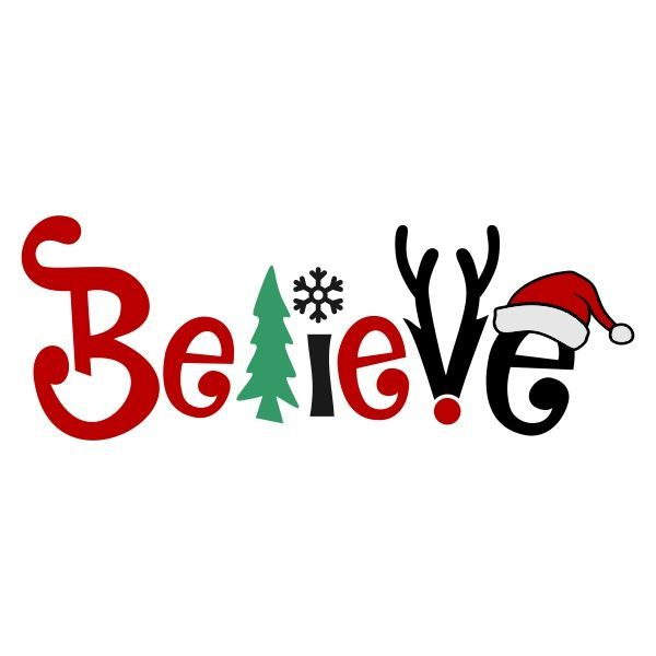 Believe Christmas Svg Cuttable Design