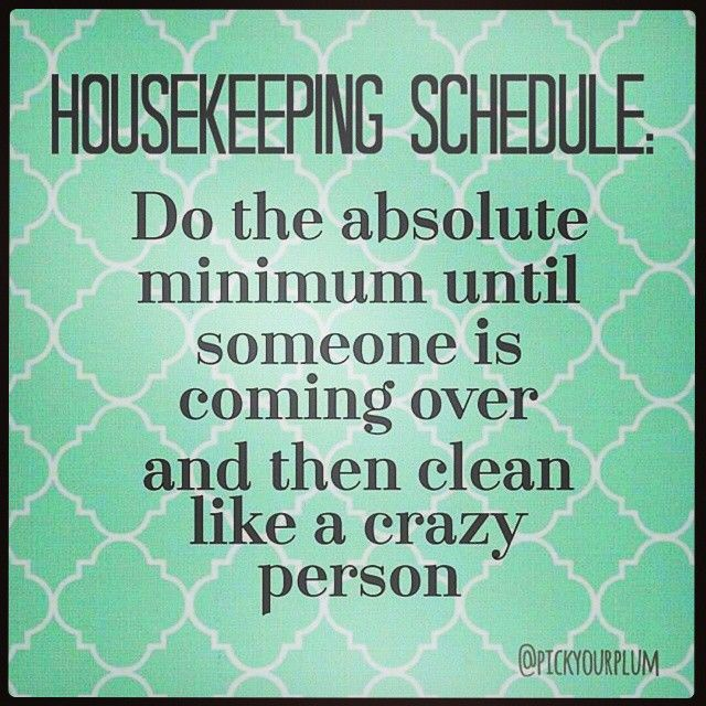 Who else does this besides me?! I know I'm not the only one lol.  #HouseKeeping #Boring #Cleaning #CleaningSucks #Lazy #Chorse #Truth #ItsTheWeekend #WeekendIsHere #Weekend #IveGotBetterThingsToDo #UpLiftingQuotes #Inspirational_Quotes_24 #FunnyQuotes #QuotesAreAwesome #QuoteOfTheDay #Quotes #2015