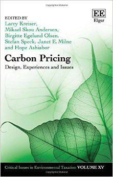 Carbon pricing: design, experiences and issues (EBOOK) http://www.elgaronline.com/view/9781785360220.xml Carbon Pricing reflects upon and further develops the ongoing and worthwhile global debate into how to design carbon pricing, as well as how to utilize the financial proceeds in the best possible way for society.