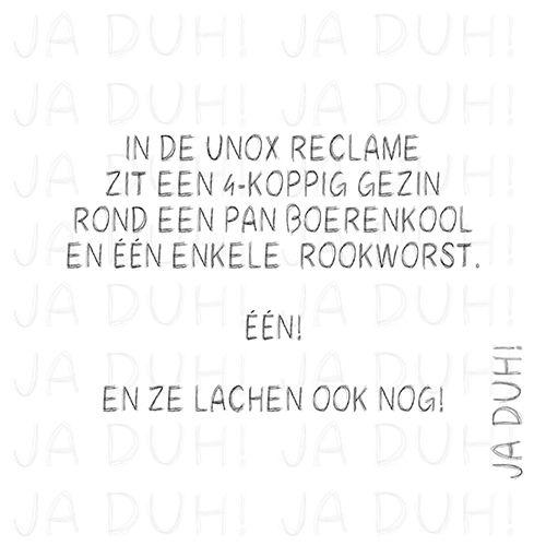 Unox rookworst? Ja Duh! #humor #lol #reclame #eten #honger #winter #boerenkool #stamppot