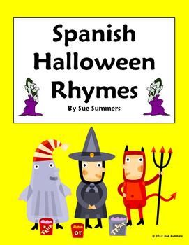 Spanish Halloween Rhymes - Teach new vocabulary words associated with Halloween such as candy, costumes, witches, skeletons and trick or treat with these 3 short, fun original rhymes.