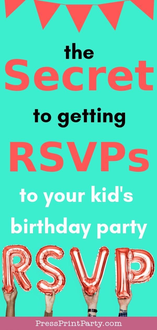 The Secret To Getting RSVPs Your Kids Birthday