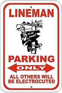 Lineman Parking Sign Electric Pole Gloves Shoes Boots Gift Cute Metal 12x18 Big | eBay