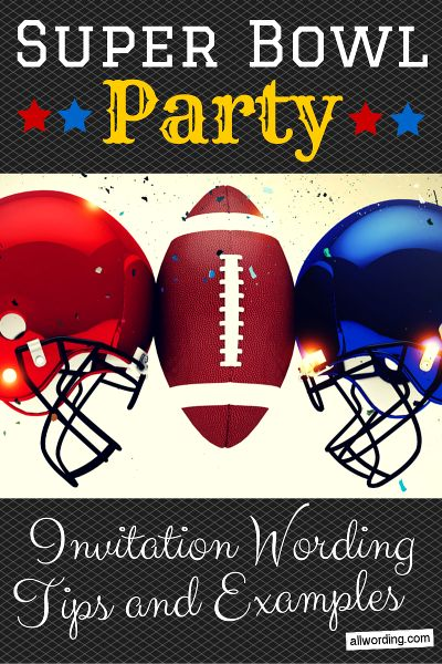 super bowl party invitation wording super bowl party. Black Bedroom Furniture Sets. Home Design Ideas
