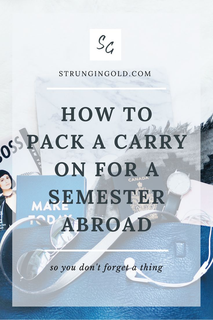 Carry On Packing List for an Exchange Semester - StrunginGold