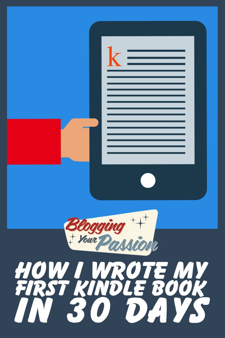 Overwhelmed with how to write a Kindle book? Try this 30 day plan...
