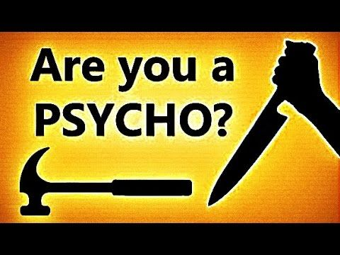 ✔ How Psychopathic Are You? (The Psychopath Test)