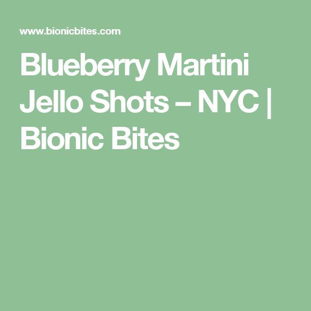 Blueberry Martini Jello Shots – NYC | Bionic Bites
