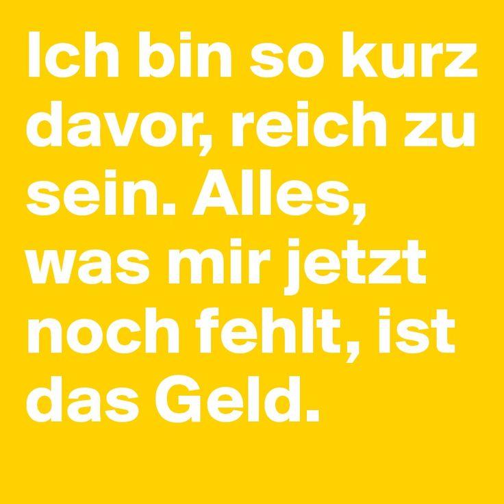 #Boldomatic #Sprüche #Geld #Reich #Lustig #Humor
