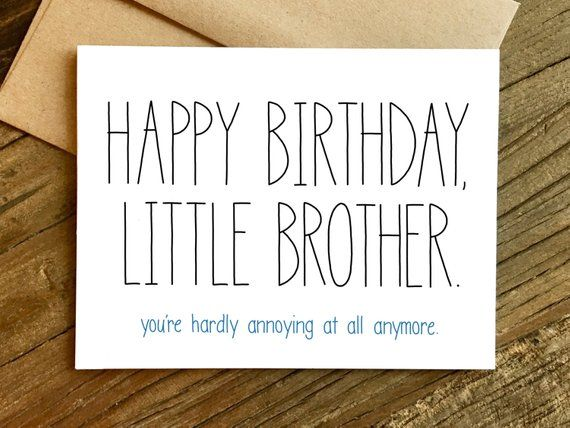 Funny Birthday Card – Birthday Card for Brother – Brother Birthday Card – Little Brother.