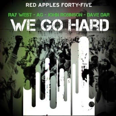 AG & Ray West ft. John Robinson & Dave Dar - We Go HardAG & Ray West ft. John Robinson & Dave Dar - We Go Hard