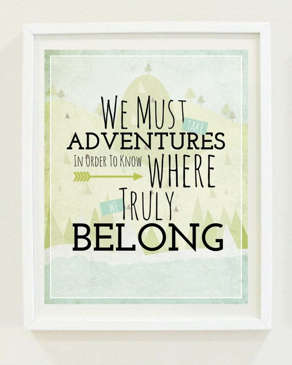 Home Decor Print | Quote | We Must Take Adventures | Travel Theme | Outdoorsy | For the Home | Wall Art