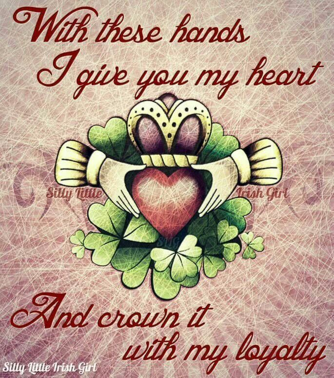 """Claddagh Symbolism: """"With these hands I give you my heart and crown it with my loyalty."""""""