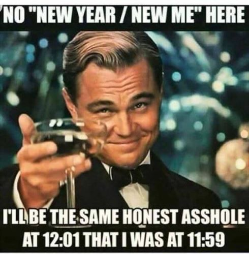 Happy New Year Funny Funny New Years Memes Funny New Year New Year Quotes Funny Hilarious